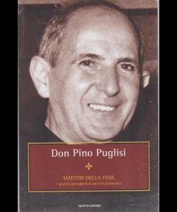 Maestri della fede - Don Dino Puglisi - n. 21 - settimanale - 8/1/2019