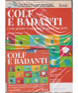 Colf e badanti -Come gestire il rapporto di lavoro 2019 - gennaio 2019 - + cd rom