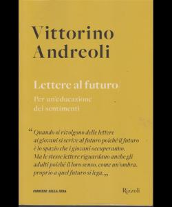 Vittorino Andreoli - Lettere al futuro - n. 3 - settimanale -