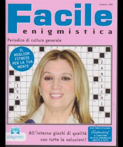 Facile Enigmistica - n. 199 - bimestrale - 9/1/2019 - Iva Zanicchi