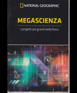 Le Frontiere della scienza - National Geographic - Megascienza - n. 43 - settimanale - 9/1/2019 -