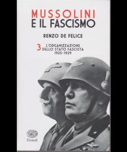 Mussolini e il fascismo di Renzo De Felice - n. 3 - settimanale