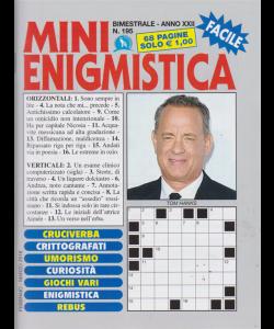 Mini Enigmistica - facile - n. 195 - bimestrale - febbraio - marzo 2019 - 68 pagine
