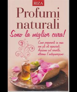 Salute naturale extra - n. 116 - gennaio 2019 - Profumi naturali - Sono la miglior cura!