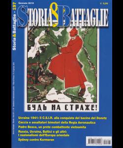 Storia E Battaglie - n. 197 - mensile - gennaio 2019 -