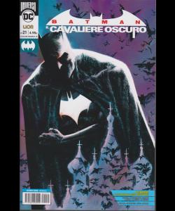 Batman Il Cavaliere oscuro - n. 21 - 21 novembre 2018 - mensile