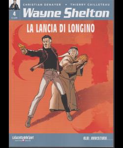 Albi Avventura - Wayne Shelton n. 4 - La lancia di Longino - settimanale -
