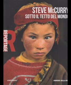 Steve McCurry - Sotto il tetto del mondo - Reportage - volume 1 - settimanale -