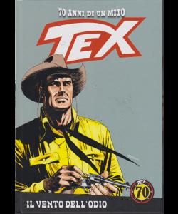 Tex - Il Vento Dell#Odio - n. 56 - settimanale - con copertina rigida