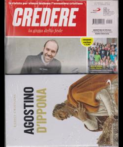 Credere . La gioia della fede - + il libro Agostino d'Ippona - n. 4 - settimanale - 27 gennaio 2019 - rivista + libro