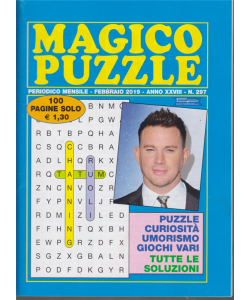 Magico Puzzle -n. 297 - mensle - febbraio 2019 - 100 pagine