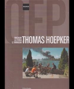Magnum Photos - Magnum la storia le immagini - Thomas Hoepker - n. 25 - 26/1/2019 - quattordicinale - esce il sabato