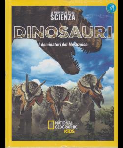 Le Meraviglie Della Scienza - Dinosauri - I dominatori del Mesozoico - n. 3 - 26/1/2019 - settimanale