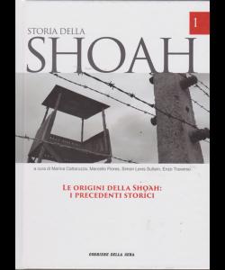 Storia Della Shoa - Le Origini Della Shoah: i precedenti storici - n. 1 - settimanale -