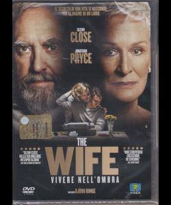 I Dvd Cinema Di Sorrisi - The wife vivere nell'ombra - n. 6 - settimanale - febbraio 2019 -