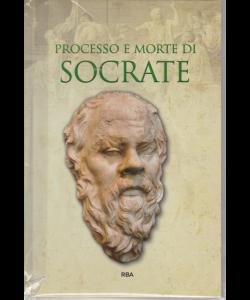 Gli episodi decisivi - Grecia e Roma - Processo e morte di Socrate - n. 19 - settimanale - 1/2/2019 -