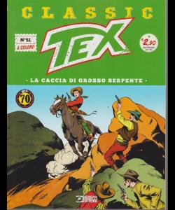 Tex Classic - La Caccia Di Grosso serpente - n. 51 - quattordicinale - febbraio 2019 -