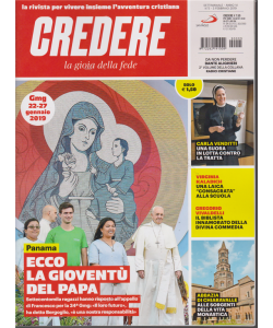 Credere - La Gioia Della Fede - n. 5 - settimanale - 3 febbraio 2019 -