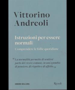 Vittorino Andreoli -n. 6 - Istruzioni per essere normali - settimanale