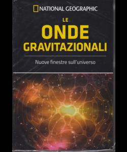 Le Frontiere della scienza - Le onde gravitazionali - n. 46 - settimanale - 30/1/2019