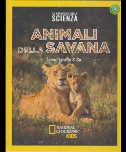 Le Meraviglie della scienza - Animali della savana - National Geographic Kids - Leoni, giraffe & Co. - settimanale - 2/2/2019