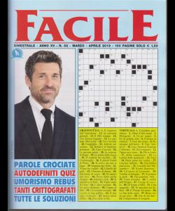Facile - n. 82 - bimestrale - marzo - aprile 2019 - 100 pagine
