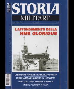 Storia Militare - n. 306 - 1 marzo 2019 - mensile