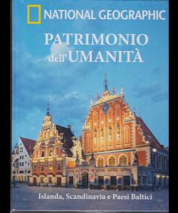National Geographic - Patrimonio dell'umanità - Islanda, Scandinavia e Paesi Baltici - n. 25 - settimanale - 6/3/2019 - copertina rigida