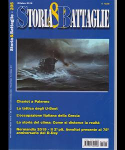 Storia & Battaglie - N. 205 - ottobre 2019 - mensile