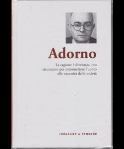Imparare a pensare - Adorno - n. 39 - settimanale - 18/10/2019 - copertina rigida