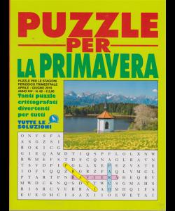 Puzzle Per Le Stagioni - Per La Primavera - n. 62 - trimestrale - aprile - giugno - 2019 -