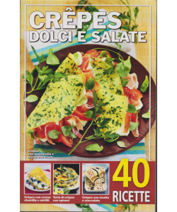 Crepes dolci e salate - n. 44 - 25/10/2019 - 40 ricette