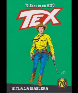 Tex - Mitla, La Diablera - n. 63 - settimanale - copertina rigida