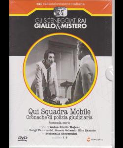 Gli sceneggiati Rai giallo & mistero - Qui Squadra Mobile - Cronache di polizia giudiziaria - seconda serie - puntate 1-3 - settimanale - 19/10/2019