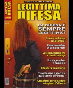 Armi Magazine Speciale - Legittima difesa - n. 1 - bimestrale - 3 marzo 2019