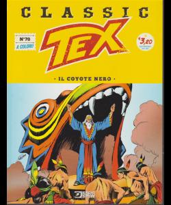 Tex Classic - Il Coyote Nero - n. 70 - quattordicinale - 25 ottobre 2019
