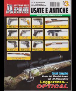 La Vetrina  delle armi usate e antiche - n. 174 - novembre 2019 - mensile