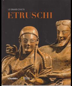 Le grandi civiltà - Etruschi - n. 10 - National Geographic - La Repubblica