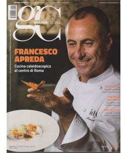 Grande Cucina - n. 4 - bimestrale - settembre - ottobre 2019 -