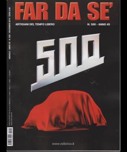 Far Da Se' - n. 500 - mensile - novembre 2019