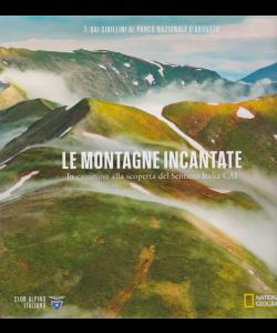 Le Montagne Incantate -Dai Sibillini al parco nazionale d'Abruzzo - n. 7 -