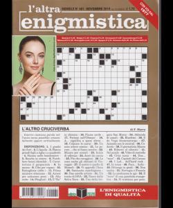 L'altra Enigmistica - n. 481 - mensile - novembre 2019 -