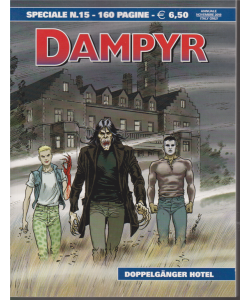 Dampyr Speciale - Doppelganger Hotel - n. 15 - annuale - novembre 2019 - 160 pagine