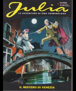 Julia Kendall - Il Mistero Di Venezia - n. 254 - mensile - novembre 2019 - 132 pagine