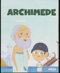 I miei piccoli eroi - Archimede - n. 11 - 5/11/2019 - settimanale - copertina rigida