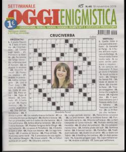 Settimanale Oggi Enigmistica - n. 46 - novembre 2019 -