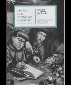 Storia dell'economia mondiale - L'Europa al centro del potere - n. 3 - settimanale - copertina rigida