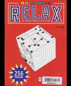 Raccolta Relax enigmistico - n. 158 - bimestrale - 256 pagine - giugno - luglio 2018