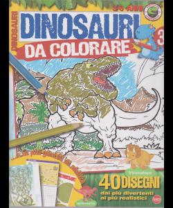 Dinosauri Leggendari Kids - Dinosauri da colorare - n. 3 - bimestrale - marzo - aprile 2019 - 3-6 anni
