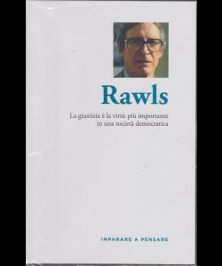 Imparare a pensare - Rawls - n. 43 - settimanale - 15/11/2019 - copertina rigida